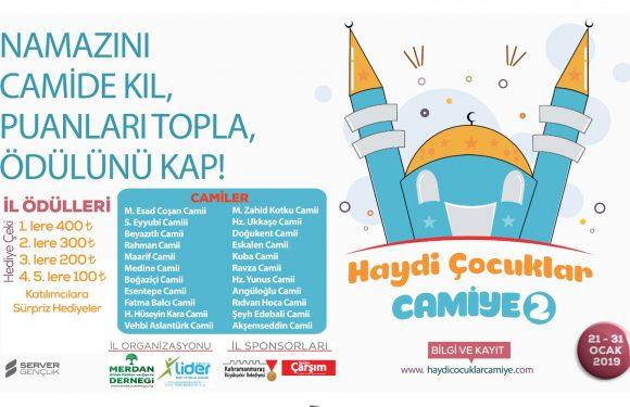 """""""HAYDİ ÇOCUKLAR CAMİYE"""" PROJESİ BAŞLIYOR"""